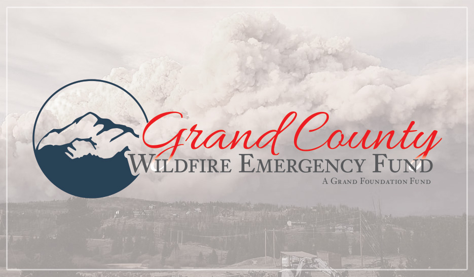 Grand County Wildfire Emergency Fund: Finding Hope Amidst Adversity