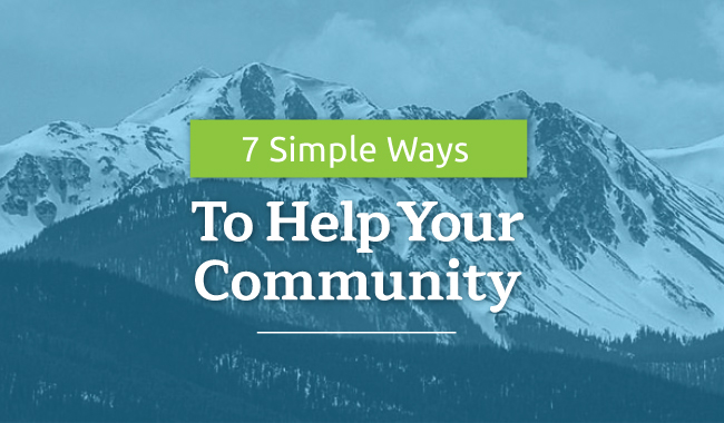 7 Simple Ways To Help Your Community